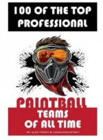 Fishpond book 100 top Professional Paintball teams