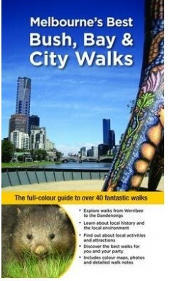 Melbournes Best Bush, Bay and City Walks map