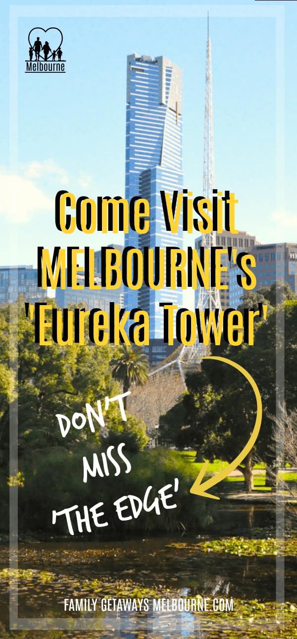 Come visit the Eureka Tower Pinterest Pin