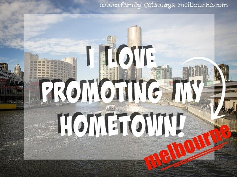 I love promoting Melbourne